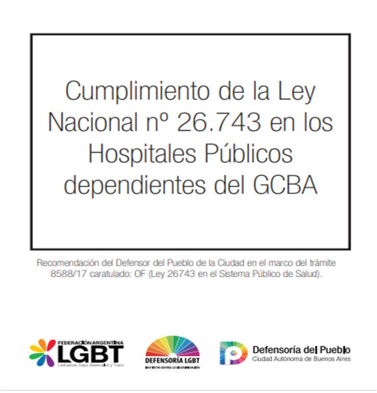 El Defensor del Pueblo Alejandro Amor exige que se cumpla con la Ley de Identidad de Género en los hospitales públicos de la Ciudad de Buenos Aires
